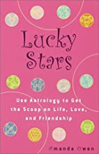 Lucky Stars: Use Astrology to Get the Scoop…