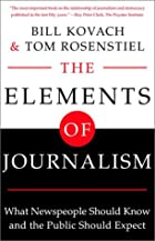 The Elements of Journalism: What Newspeople…