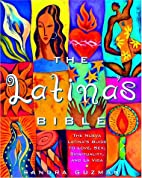 The Latina's Bible: The Nueva Latina's Guide…