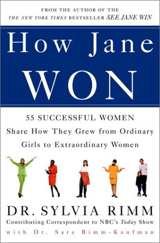 how-jane-won-55-successful-women-share-how-they-grew-from-ordinary-girls-to-extraordinary-women