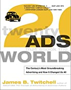 Twenty Ads That Shook the World: The…