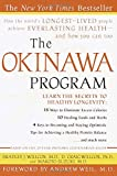 Suzuki, Makoto: The Okinawa Program: How the World's Longest-Lived People Achieve Everlasting Health--And How You Can Too