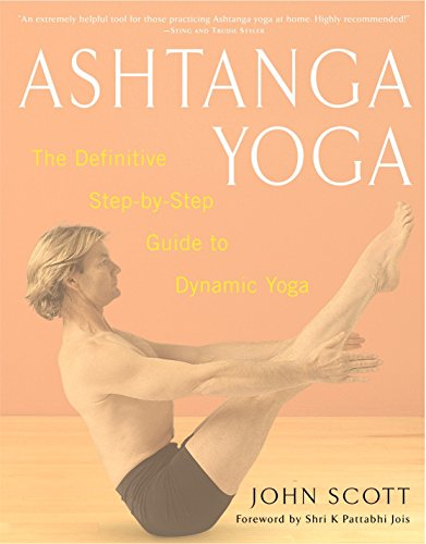 ashtanga-yoga-the-definitive-step-by-step-guide-to-dynamic-yoga