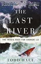 The Last River: The Tragic Race for…