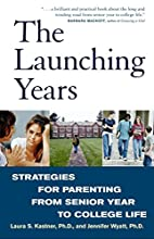 The Launching Years: Strategies for…