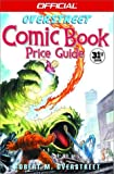 Overstreet, Robert M.: Official Overstreet Comic Book Price Guide
