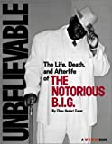 Vibe Magazine: Unbelievable: The Life, Death, and Afterlife of the Notorious B.I.G