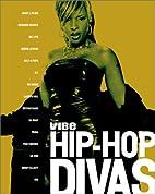 Hip Hop Divas by Vibe Magazine