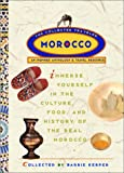 Kerper, Barrie: Morocco : An Inspired Anthology and Travel Resource