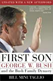 Minutaglio, Bill: First Son: George W. Bush and the Bush Family Dynasty