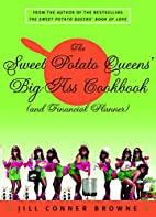 The Sweet Potato Queens' Big-Ass Cookbook…