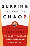 Richard Pascale: Surfing the Edge of Chaos: The Laws of Nature and the New Laws of Business