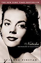 Natasha: The Biography of Natalie Wood by…