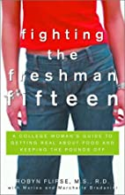 Fighting the Freshman Fifteen: A College…