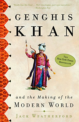 Cover of Genghis Khan: And the Making of the Modern World by Jack Weatherford