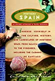 Kerper, Barrie: Collected Traveler Northern Spain: An Isppired Anthology & Travel Resource