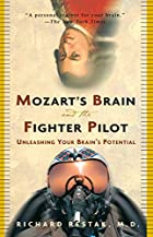 Mozart's Brain and the Fighter Pilot:…