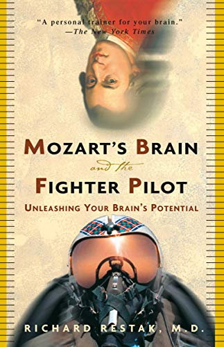 mozarts-brain-and-the-fighter-pilot-unleashing-your-brains-potential