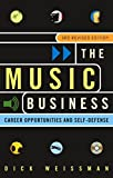 Weissman, Dick: The Music Business: Career Opportunities and Self-Defense
