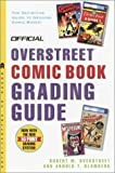 Overstreet, Robert M.: Official Overstreet Comic Book Grading Guide