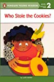 Moffatt, Judith: Who Stole The Cookies? (Turtleback School & Library Binding Edition) (All Aboard Reading: Level 1)