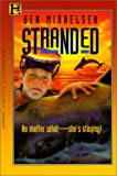Mikaelsen, Ben: Stranded (Turtleback School & Library Binding Edition)