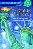 Penner, Lucille Recht: The Statue Of Liberty (Turtleback School & Library Binding Edition) (Step Into Reading: A Step 1 Book)