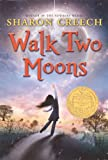 Sharon Creech: Walk Two Moons (Turtleback School & Library Binding Edition)