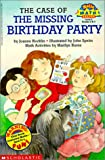 Rocklin, Joanne: The Case of the Missing Birthday Party (Hello Reader! Math Level 4)
