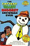 Rex, Michael: Fattest, Tallest, Biggest Snowman Ever (Hello Reader! Math Level 3)