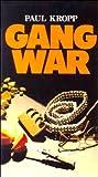 Kropp, Paul: Gang War (Encounters Series)