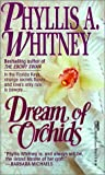Whitney, Phyllis A.: Dream of Orchids