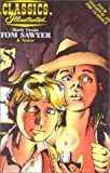 Twain, Mark: The Adventures of Tom Sawyer (Classics Illustrated)