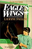 Snelling, Lauraine: Eagle's Wings (Golden Filly)