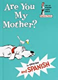 Eastman, Philip D.: Are You My Mother? (Esta Usted Mi Madre?) (Turtleback School & Library Binding Edition) (Yo Lo Puedo Leer Solo) (Spanish Edition)