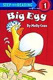Coxe, Molly: Big Egg (Turtleback School & Library Binding Edition) (Step Into Reading: (Early Pb))