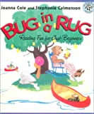 Cole, Joanna: Bug in a Rug: Reading Fun for Just-beginners
