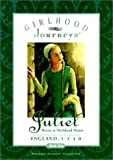 Simon & Schuster: Juliet: Rescue at Marlehead Manor, England, 1340 (Girlhood Journeys)
