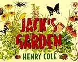 Cole, Henry: Jack's Garden (Turtleback School & Library Binding Edition)