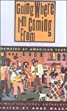 Mazer, Anne: Going Where I'm Coming from: Memoirs of American Youth