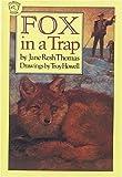 Thomas, Jane Resh: Fox in a Trap