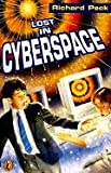 Peck, Richard: Lost In Cyberspace (Turtleback School & Library Binding Edition)