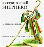 Caudill, Rebecca: A Certain Small Shepherd (Turtleback School & Library Binding Edition)