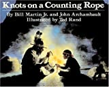 Martin Jr., Bill: Knots On A Counting Rope (Turtleback School & Library Binding Edition)