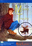 Casanova, Mary: Moose Tracks (Turtleback School & Library Binding Edition)