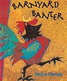 Fleming, Denise: Barnyard Banter (Turtleback School & Library Binding Edition)