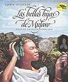 Steptoe, John: Las Bellas Hijas de Mufaro: Cuento Popular Africano (Spanish Edition)