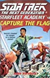Vornholt, John: Capture the Flag (Star Trek Next Generation: Starfleet Academy)