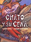 Soto, Gary: Chato Y Su Cena/Chato&#39;s Kitchen