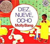Bang, Molly: Diez, Nueve, Ocho (Ten, Nine, Eight) (Turtleback School & Library Binding Edition) (Mulberry en Espanol) (Spanish Edition)